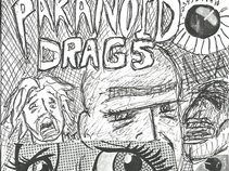 Paranoid Drags
