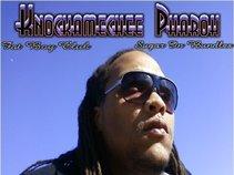 Knockamechee Pharoh
