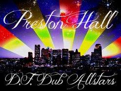Image for Preston Hall & Df Dub Allstars