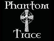 Phantom Trace
