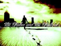 The Fallen and The Faithful