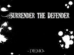 Image for Surrender The Defender