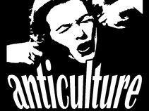 ANTICULTURE
