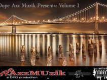 @Dopeazzmuzik Presents Vol 1