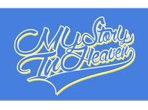 My Story In Heaven
