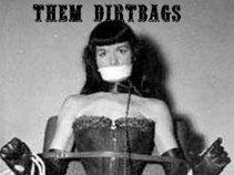 Them Dirtbags