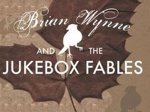 Brian Wynne and the Jukebox Fables