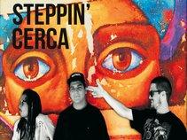 Steppin' Cerca