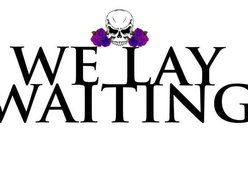 Image for We Lay Waiting