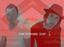 THE PYRAMID SHIP