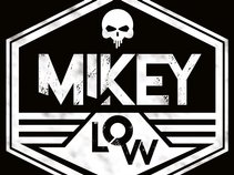 MikeyLow