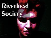 Rivethead Society