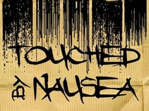 Touched By Nausea