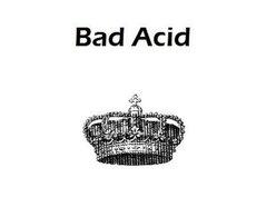 Image for Bad Acid