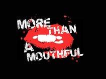 More Than A Mouthful