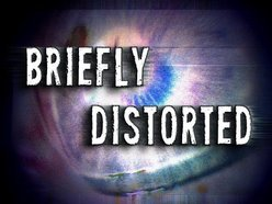 Image for Briefly Distorted