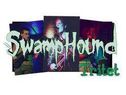 SwampHound Tritet