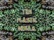 The Plastic Dream
