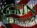 GRIN REEFER