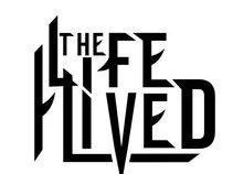 The Life I Lived
