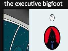 Image for The Executive Bigfoot