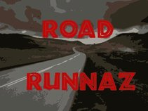 Da Road Runnaz (Road.Runna.Rudy & Zae )