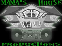 MAMAS HOUSE PRODUCTIONS
