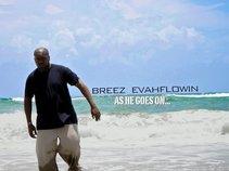 Breez Evahflowin