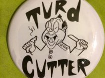 Turd Cutter