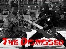 The Dismissed