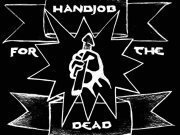 Handjob for the Dead
