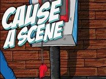 Cause A Scene