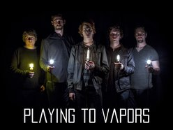 Image for Playing To Vapors