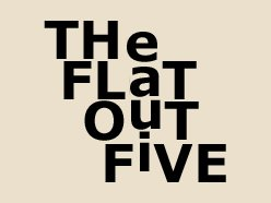 Image for THe FLaT OuT FiVE