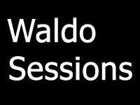 Waldo Sessions