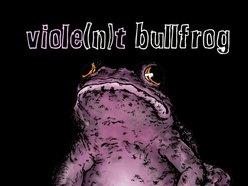 Image for Viole(n)t Bullfrog