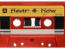 Hear & Now