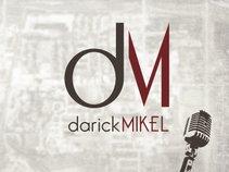 Darick Mikel