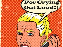 Image for For Crying Out Loud