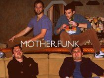 MOTHER.FUNK