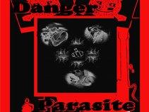 DANGER PARASITE
