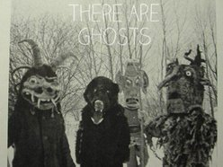 Image for There Are Ghosts