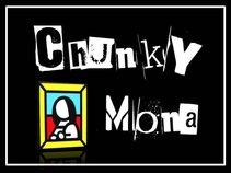 Chunky Mona