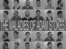 The Maladies of Adam Stokes
