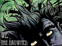 We, The Drowned.
