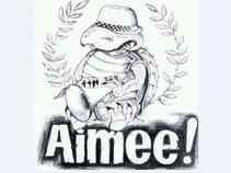 Aimee!