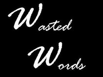 Wasted Words