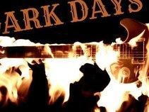 Dark Days Fire