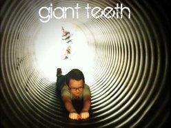 Giant Teeth