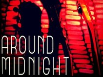 AROUND MIDNIGHT